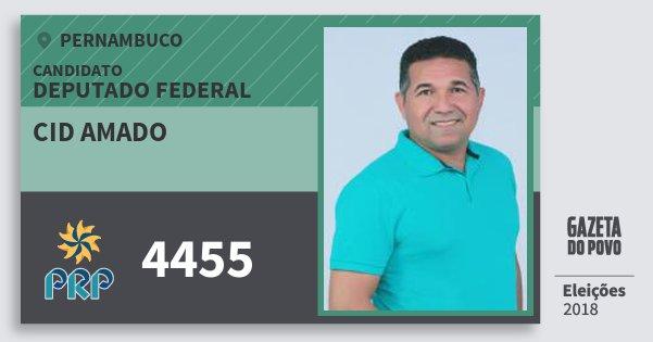 Santinho Cid Amado 4455 (PRP) Deputado Federal   Pernambuco   Eleições 2018