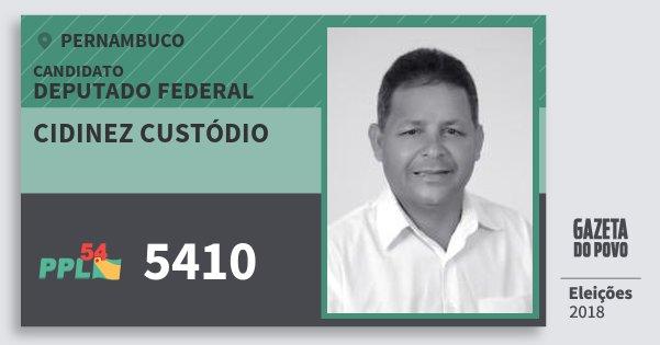 Santinho Cidinez Custódio 5410 (PPL) Deputado Federal | Pernambuco | Eleições 2018