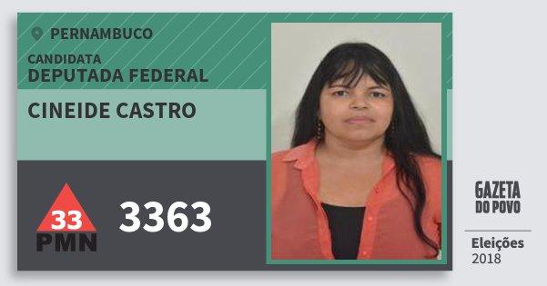 Santinho Cineide Castro 3363 (PMN) Deputada Federal | Pernambuco | Eleições 2018