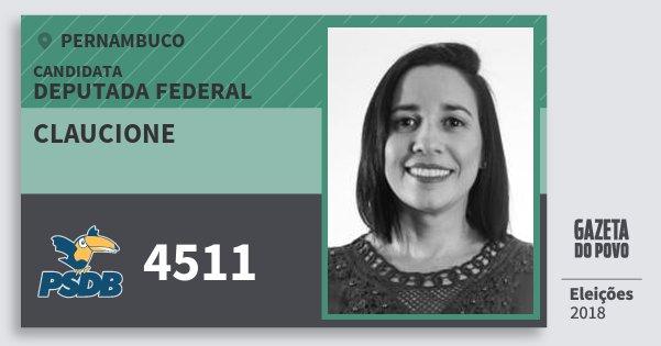Santinho Claucione 4511 (PSDB) Deputada Federal | Pernambuco | Eleições 2018