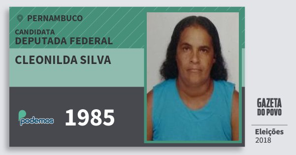 Santinho Cleonilda Silva 1985 (PODE) Deputada Federal | Pernambuco | Eleições 2018