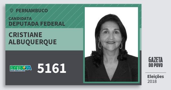 Santinho Cristiane Albuquerque 5161 (PATRI) Deputada Federal | Pernambuco | Eleições 2018
