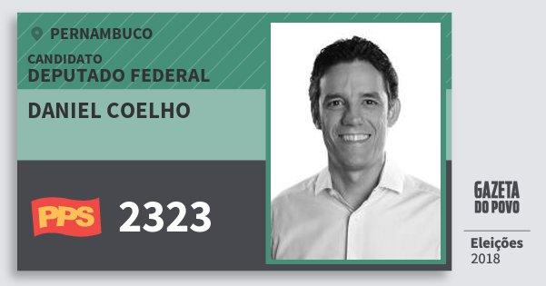 Santinho Daniel Coelho 2323 (PPS) Deputado Federal | Pernambuco | Eleições 2018