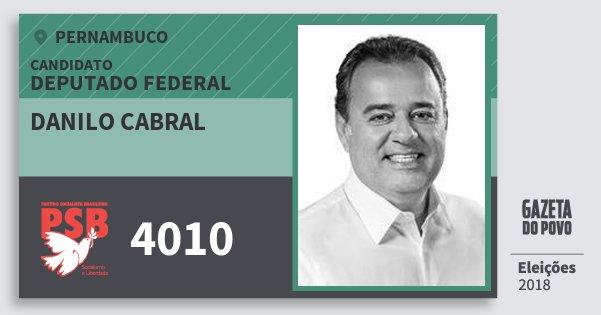 Santinho Danilo Cabral 4010 (PSB) Deputado Federal | Pernambuco | Eleições 2018