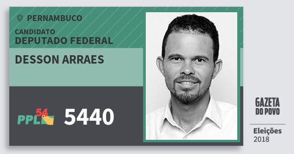 Santinho Desson Arraes 5440 (PPL) Deputado Federal | Pernambuco | Eleições 2018