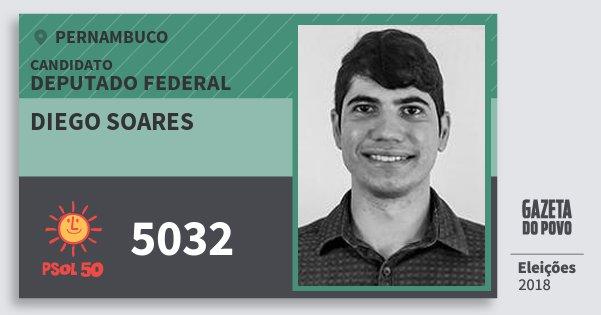 Santinho Diego Soares 5032 (PSOL) Deputado Federal | Pernambuco | Eleições 2018