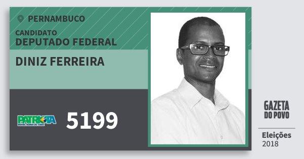 Santinho Diniz Ferreira 5199 (PATRI) Deputado Federal | Pernambuco | Eleições 2018