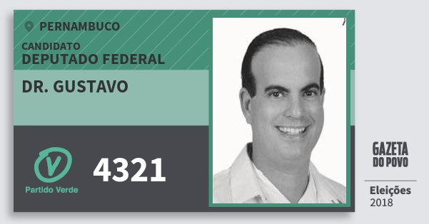 Santinho Dr. Gustavo 4321 (PV) Deputado Federal | Pernambuco | Eleições 2018