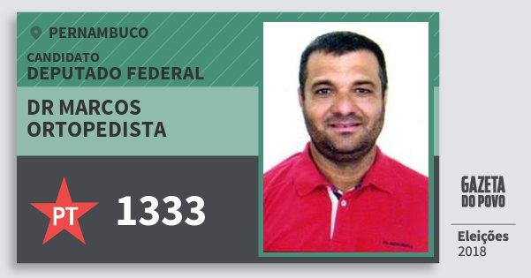 Santinho Dr Marcos Ortopedista 1333 (PT) Deputado Federal | Pernambuco | Eleições 2018
