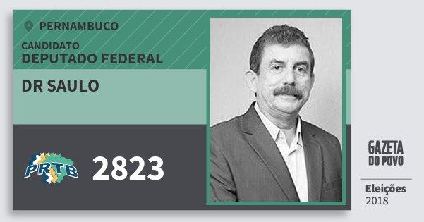 Santinho Dr Saulo 2823 (PRTB) Deputado Federal | Pernambuco | Eleições 2018