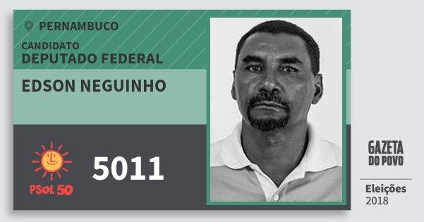 Santinho Edson Neguinho 5011 (PSOL) Deputado Federal | Pernambuco | Eleições 2018