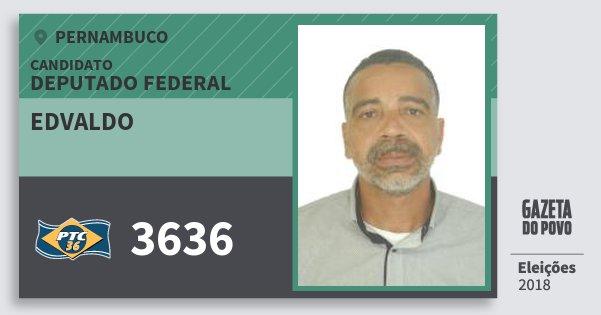 Santinho Edvaldo 3636 (PTC) Deputado Federal | Pernambuco | Eleições 2018