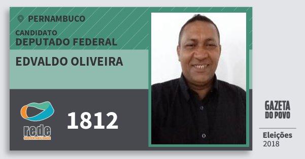 Santinho Edvaldo Oliveira 1812 (REDE) Deputado Federal | Pernambuco | Eleições 2018