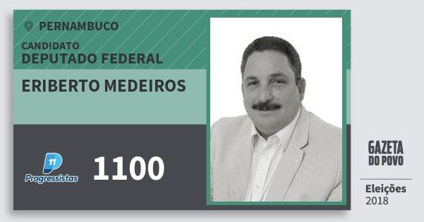 Santinho Eriberto Medeiros 1100 (PP) Deputado Federal | Pernambuco | Eleições 2018
