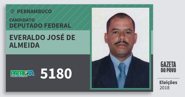 Santinho Everaldo José de Almeida 5180 (PATRI) Deputado Federal | Pernambuco | Eleições 2018