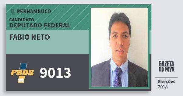 Santinho Fabio Neto 9013 (PROS) Deputado Federal | Pernambuco | Eleições 2018