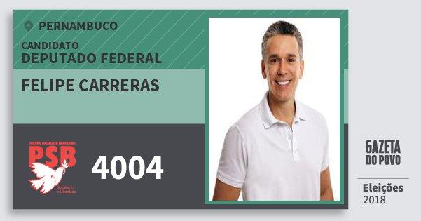 Santinho Felipe Carreras 4004 (PSB) Deputado Federal | Pernambuco | Eleições 2018