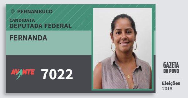 Santinho Fernanda 7022 (AVANTE) Deputada Federal | Pernambuco | Eleições 2018