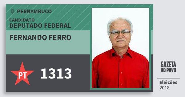 Santinho Fernando Ferro 1313 (PT) Deputado Federal   Pernambuco   Eleições 2018