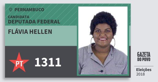 Santinho Flávia Hellen 1311 (PT) Deputada Federal | Pernambuco | Eleições 2018