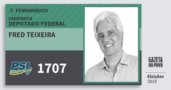 Santinho Fred Teixeira 1707 (PSL) Deputado Federal | Pernambuco | Eleições 2018