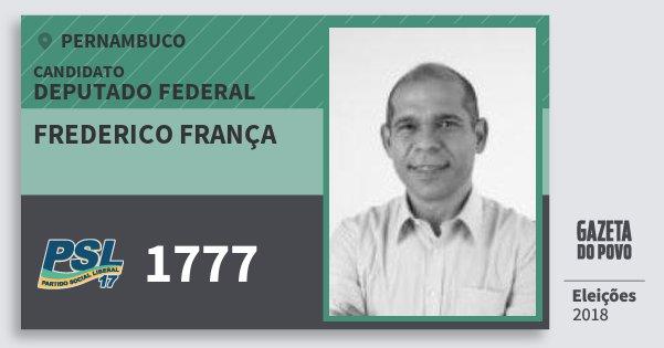 Santinho Frederico França 1777 (PSL) Deputado Federal | Pernambuco | Eleições 2018