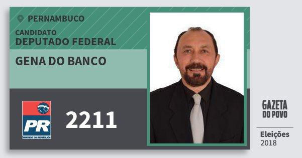 Santinho Gena do Banco 2211 (PR) Deputado Federal | Pernambuco | Eleições 2018