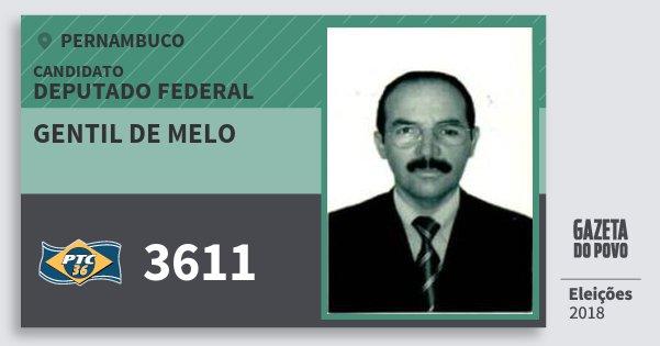 Santinho Gentil de Melo 3611 (PTC) Deputado Federal | Pernambuco | Eleições 2018