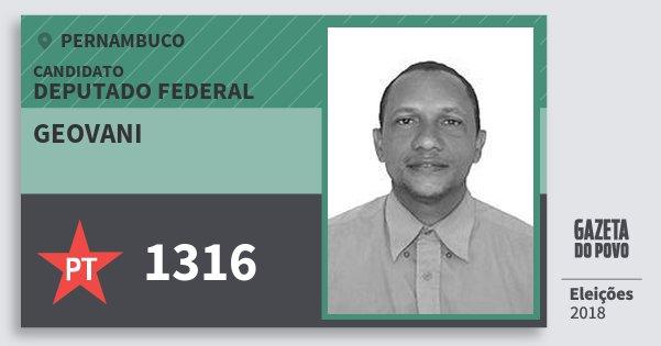 Santinho Geovani 1316 (PT) Deputado Federal   Pernambuco   Eleições 2018