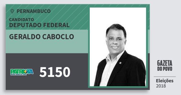 Santinho Geraldo Caboclo 5150 (PATRI) Deputado Federal   Pernambuco   Eleições 2018