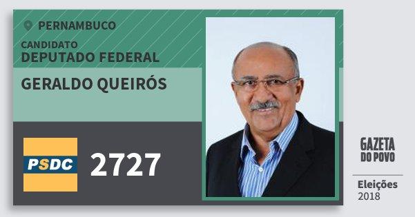 Santinho Geraldo Queirós 2727 (DC) Deputado Federal | Pernambuco | Eleições 2018