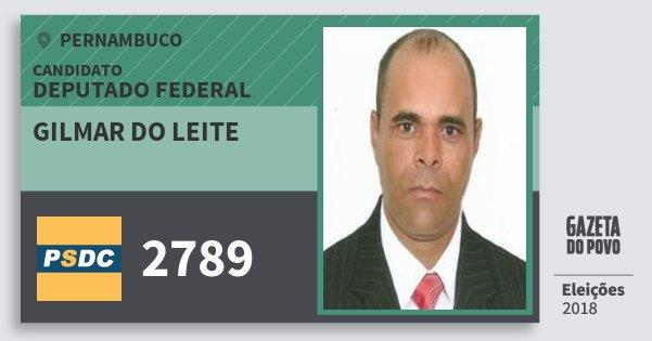 Santinho Gilmar do Leite 2789 (DC) Deputado Federal | Pernambuco | Eleições 2018