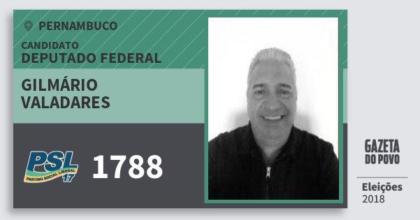 Santinho Gilmário Valadares 1788 (PSL) Deputado Federal | Pernambuco | Eleições 2018