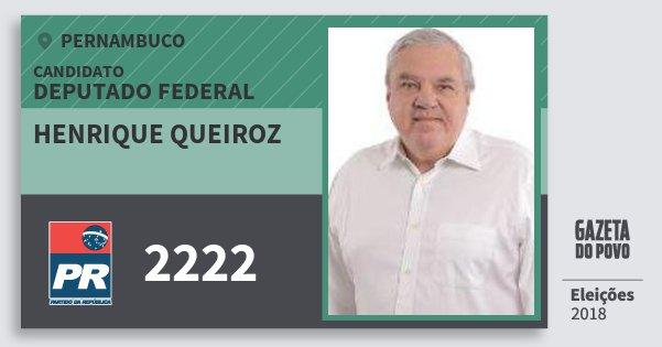 Santinho Henrique Queiroz 2222 (PR) Deputado Federal | Pernambuco | Eleições 2018