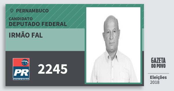 Santinho Irmão Fal 2245 (PR) Deputado Federal | Pernambuco | Eleições 2018