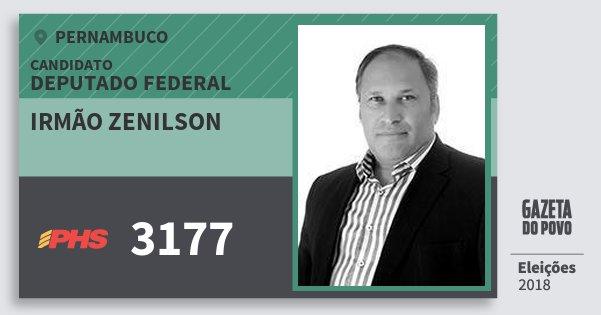 Santinho Irmão Zenilson 3177 (PHS) Deputado Federal   Pernambuco   Eleições 2018