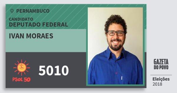 Santinho Ivan Moraes 5010 (PSOL) Deputado Federal | Pernambuco | Eleições 2018