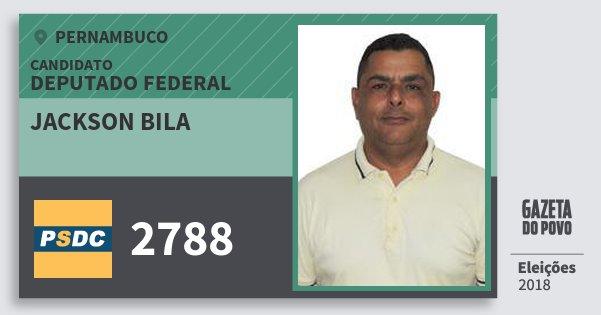 Santinho Jackson Bila 2788 (DC) Deputado Federal | Pernambuco | Eleições 2018