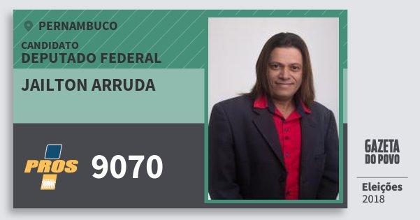Santinho Jailton Arruda 9070 (PROS) Deputado Federal | Pernambuco | Eleições 2018