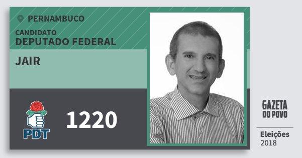 Santinho Jair 1220 (PDT) Deputado Federal | Pernambuco | Eleições 2018