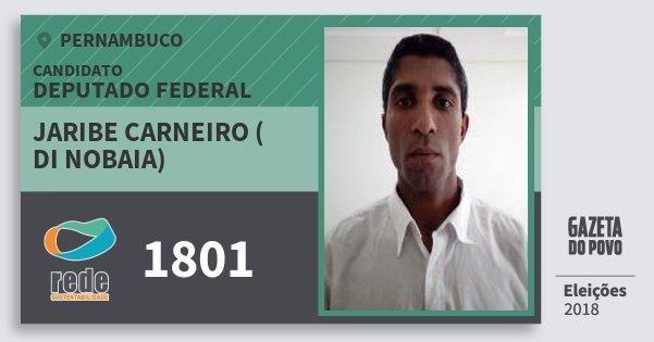 Santinho Jaribe Carneiro ( di Nobaia) 1801 (REDE) Deputado Federal   Pernambuco   Eleições 2018