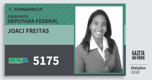Santinho Joaci Freitas 5175 (PATRI) Deputada Federal | Pernambuco | Eleições 2018