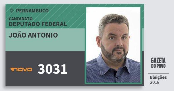 Santinho João Antonio 3031 (NOVO) Deputado Federal | Pernambuco | Eleições 2018