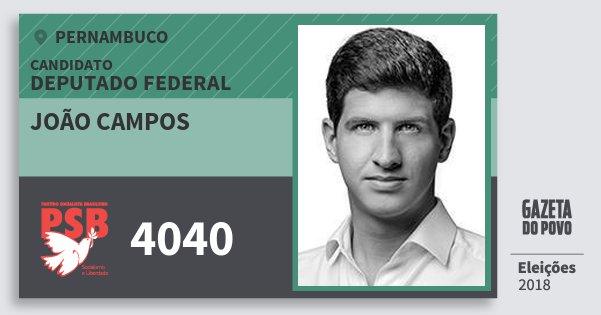 Santinho João Campos 4040 (PSB) Deputado Federal | Pernambuco | Eleições 2018