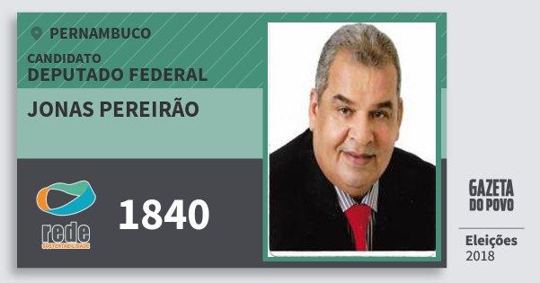 Santinho Jonas Pereirão 1840 (REDE) Deputado Federal   Pernambuco   Eleições 2018