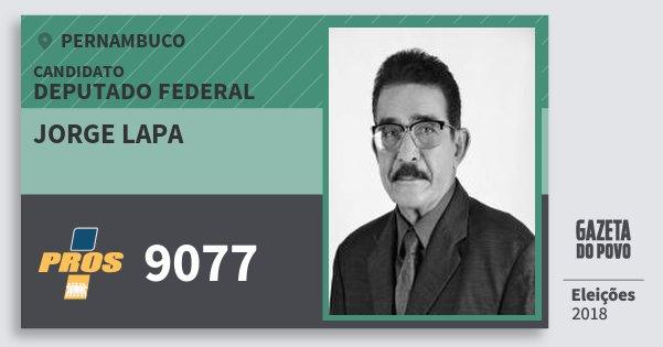 Santinho Jorge Lapa 9077 (PROS) Deputado Federal | Pernambuco | Eleições 2018