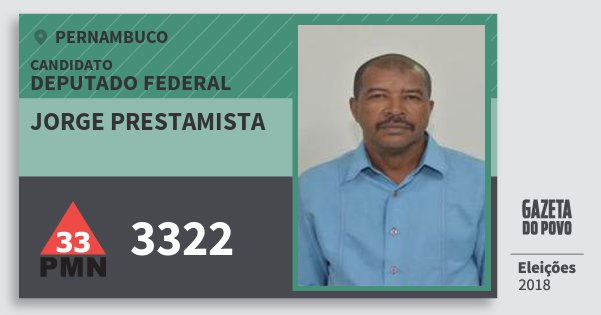 Santinho Jorge Prestamista 3322 (PMN) Deputado Federal | Pernambuco | Eleições 2018