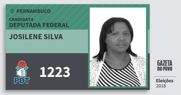 Santinho Josilene Silva 1223 (PDT) Deputada Federal | Pernambuco | Eleições 2018
