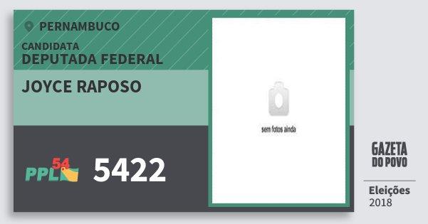 Santinho Joyce Raposo 5422 (PPL) Deputada Federal | Pernambuco | Eleições 2018