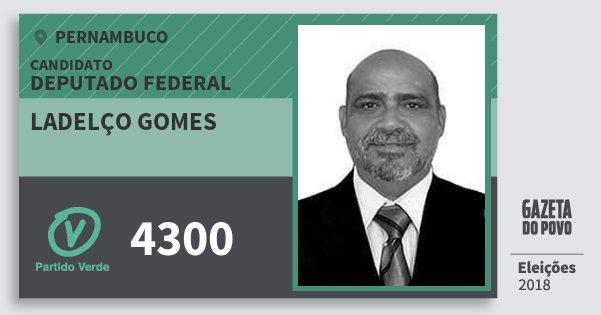 Santinho Ladelço Gomes 4300 (PV) Deputado Federal | Pernambuco | Eleições 2018